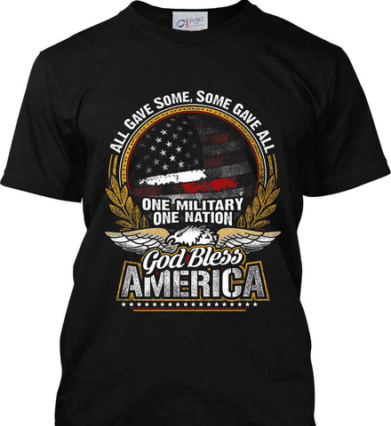 All Gave Some, Some Gave All. God Bless America. Port & Co. Made in the USA T-Shirt.