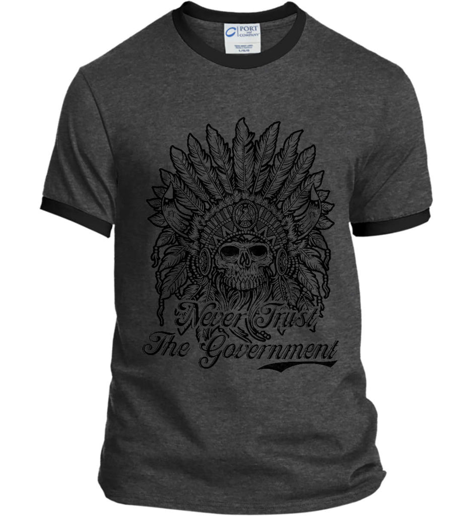Skeleton Indian. Never Trust the Government. Port and Company Ringer Tee.-2