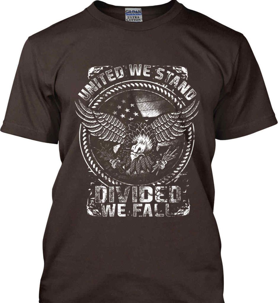 United We Stand. Divided We Fall. White Print. Gildan Ultra Cotton T-Shirt.-10