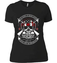 The Right to Bear Arms. Shall Not Be Infringed. Since 1791. Women's: Next Level Ladies' Boyfriend (Girly) T-Shirt.