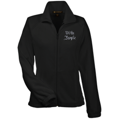 We the People. White Text. Women's: Harriton Women's Fleece Jacket. (Embroidered)