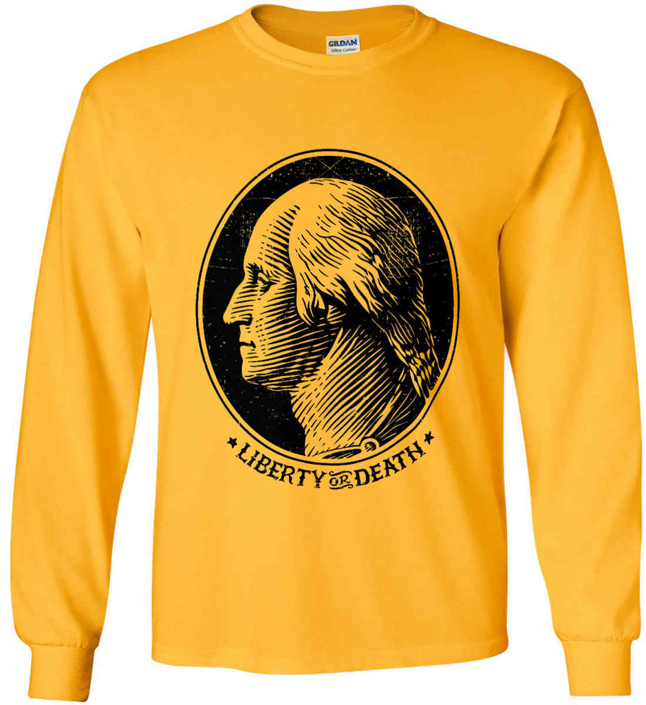 George Washington Liberty or Death. Black Print Gildan Ultra Cotton Long Sleeve Shirt.-5