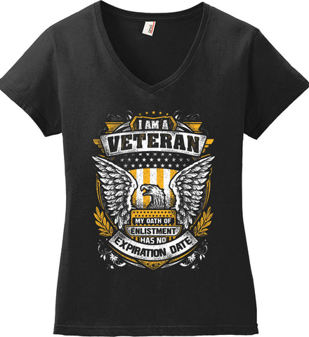 I Am A Veteran. My Oath Of Enlistment Has No Expiration Date. Women's: Anvil Ladies' V-Neck T-Shirt.