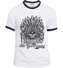 Skeleton Indian. Never Trust the Government. Port and Company Ringer Tee.