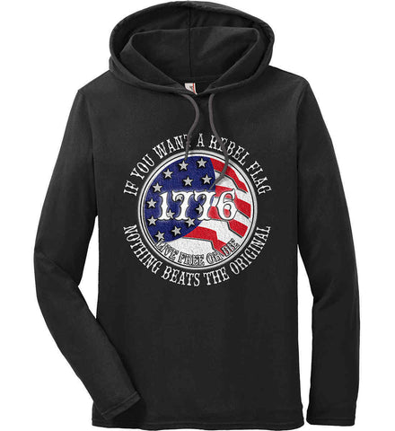 If you want a rebel flag. Nothing beats the original. Anvil Long Sleeve T-Shirt Hoodie.