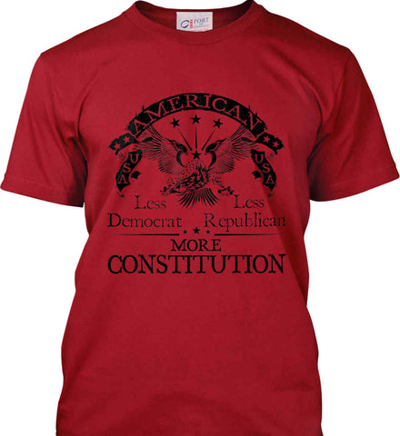America: Less Democrat - Less Republican. More Constitution. Black Print Port & Co. Made in the USA T-Shirt.