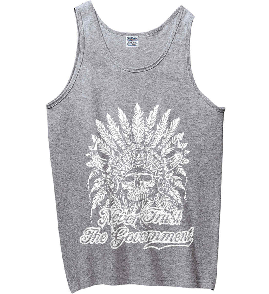 Never Trust the Government. Indian Skull. White Print. Gildan 100% Cotton Tank Top.-2