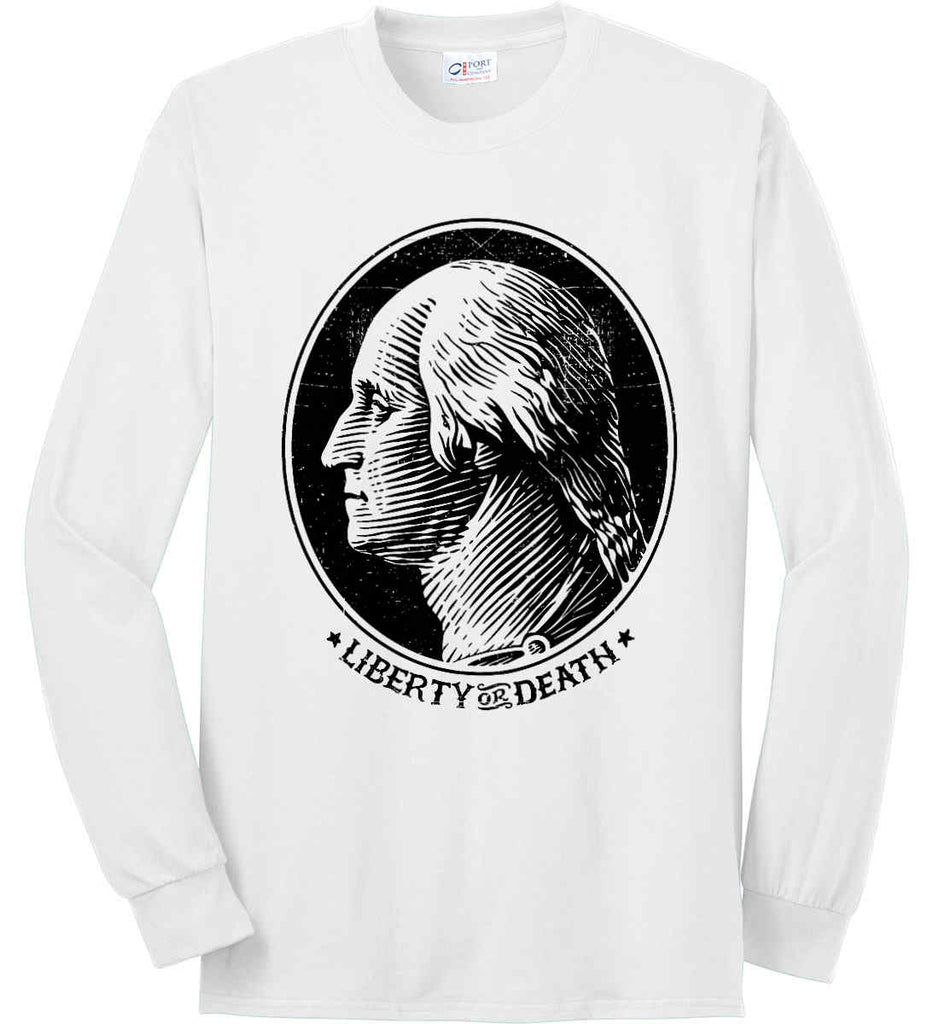 George Washington Liberty or Death. Black Print Port & Co. Long Sleeve Shirt. Made in the USA..-1