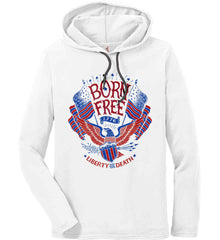 Born Free 1776. Liberty or Death. Anvil Long Sleeve T-Shirt Hoodie.