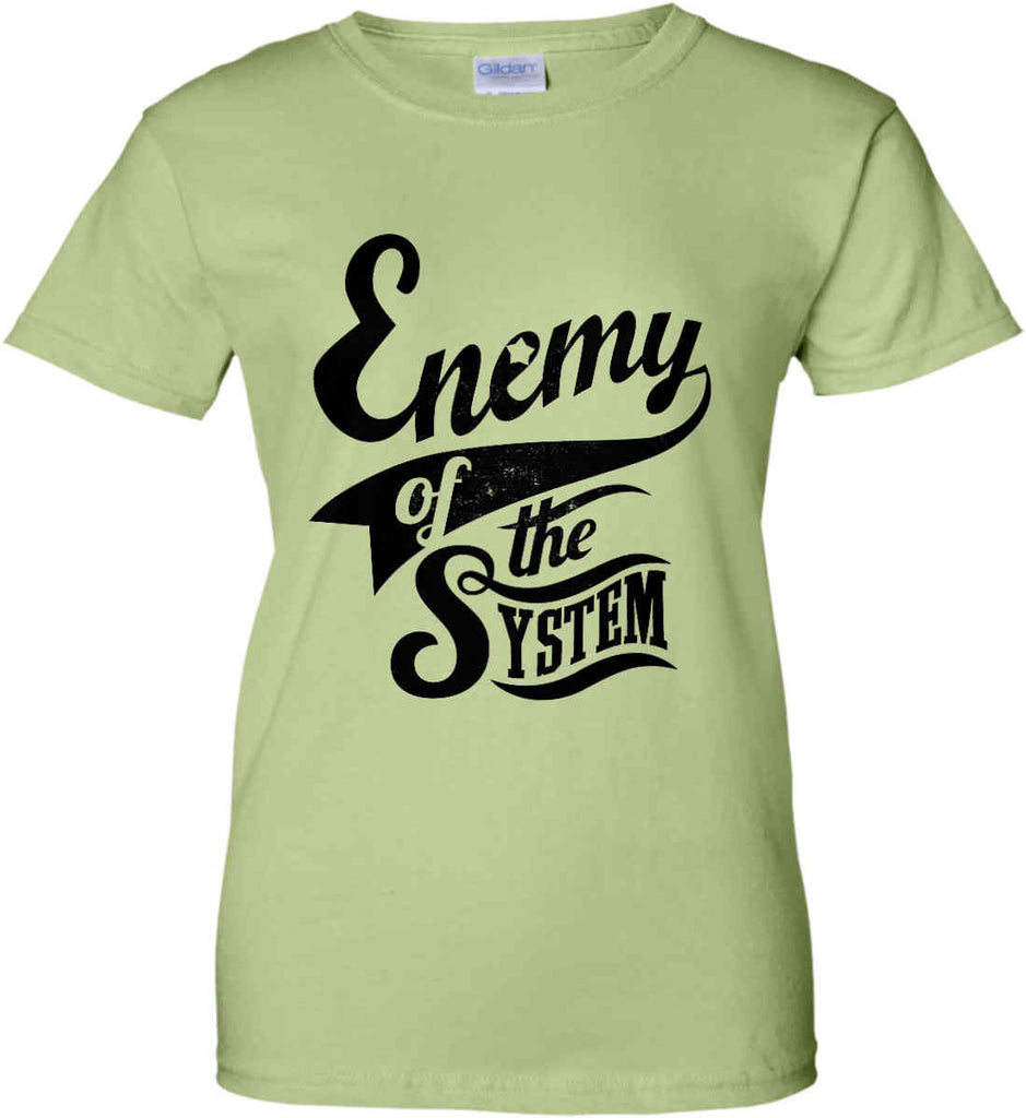 Enemy of The System. Women's: Gildan Ladies' 100% Cotton T-Shirt.-11