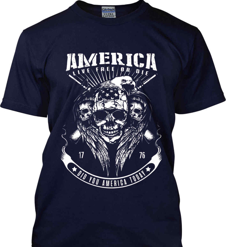 Did you America Today. 1776. Live Free or Die. Skull. White Print. Gildan Ultra Cotton T-Shirt.-11