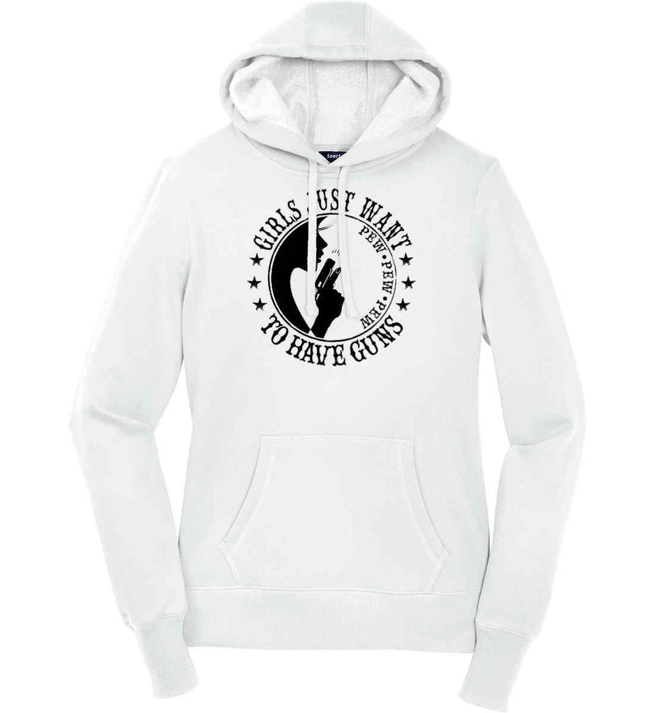 Girls Just Want to Have Guns. Pew Pew Pew. Women's: Sport-Tek Ladies Pullover Hooded Sweatshirt.-1