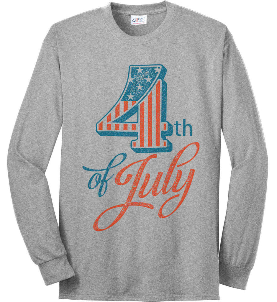 4th of July. Faded Grunge. Port & Co. Long Sleeve Shirt. Made in the USA..-1