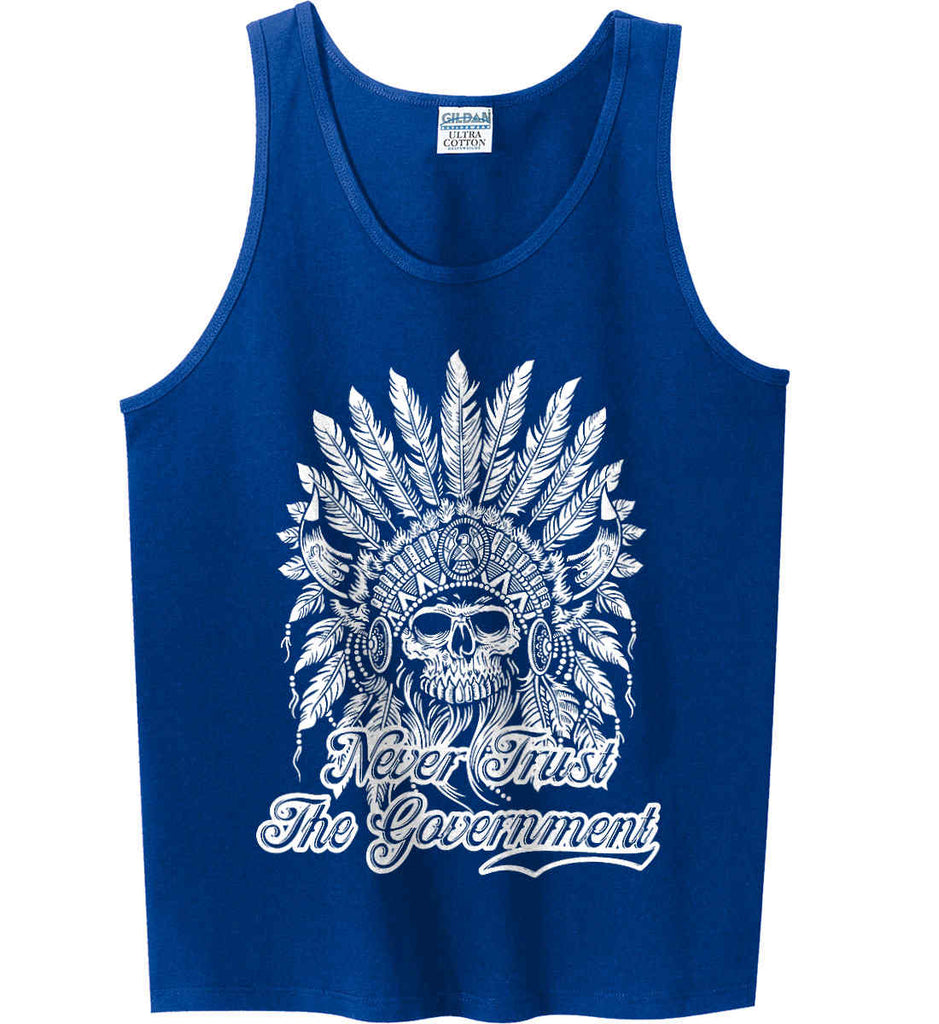 Never Trust the Government. Indian Skull. White Print. Gildan 100% Cotton Tank Top.-6