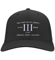 True Born Son of Liberty. Original Rebel Alliance. Hat. Port Authority Flex Fit Twill Baseball Cap. (Embroidered)