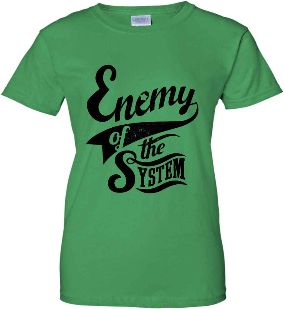 Enemy of The System. Women's: Gildan Ladies' 100% Cotton T-Shirt.-7
