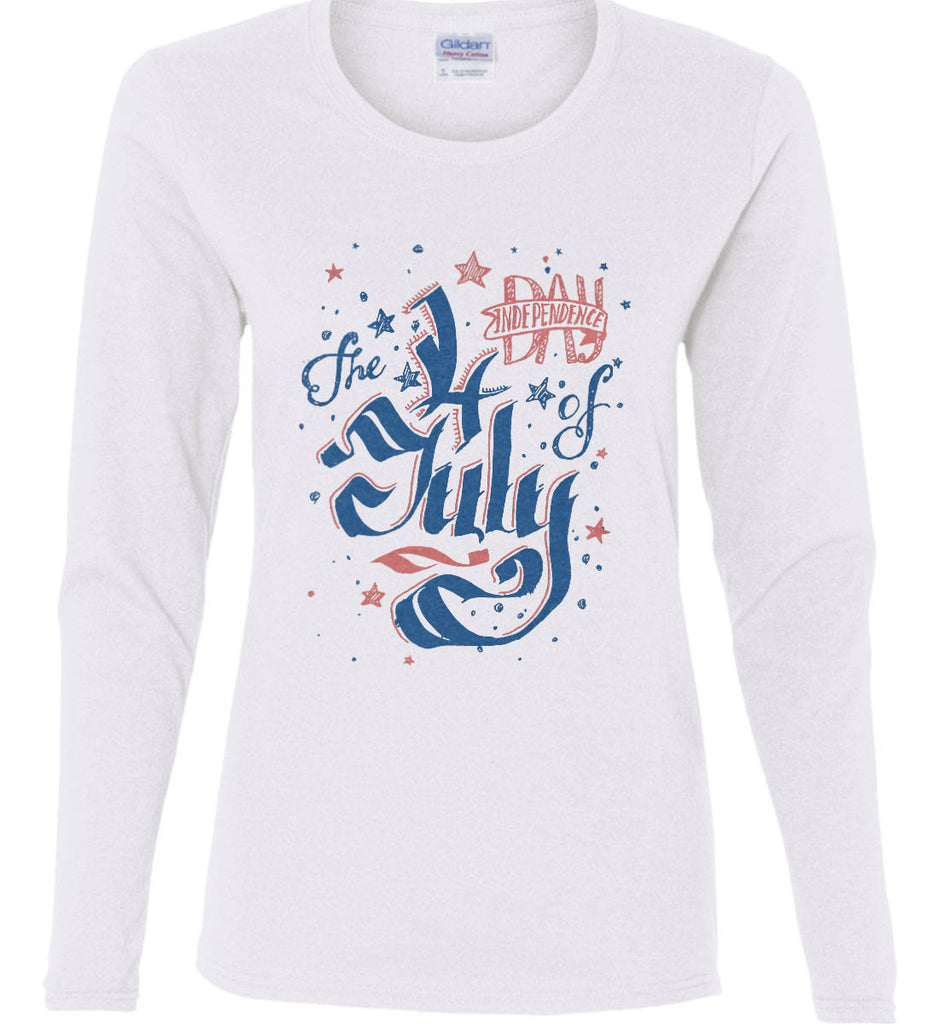 The 4th of July. Ribbon Script. Women's: Gildan Ladies Cotton Long Sleeve Shirt.-6