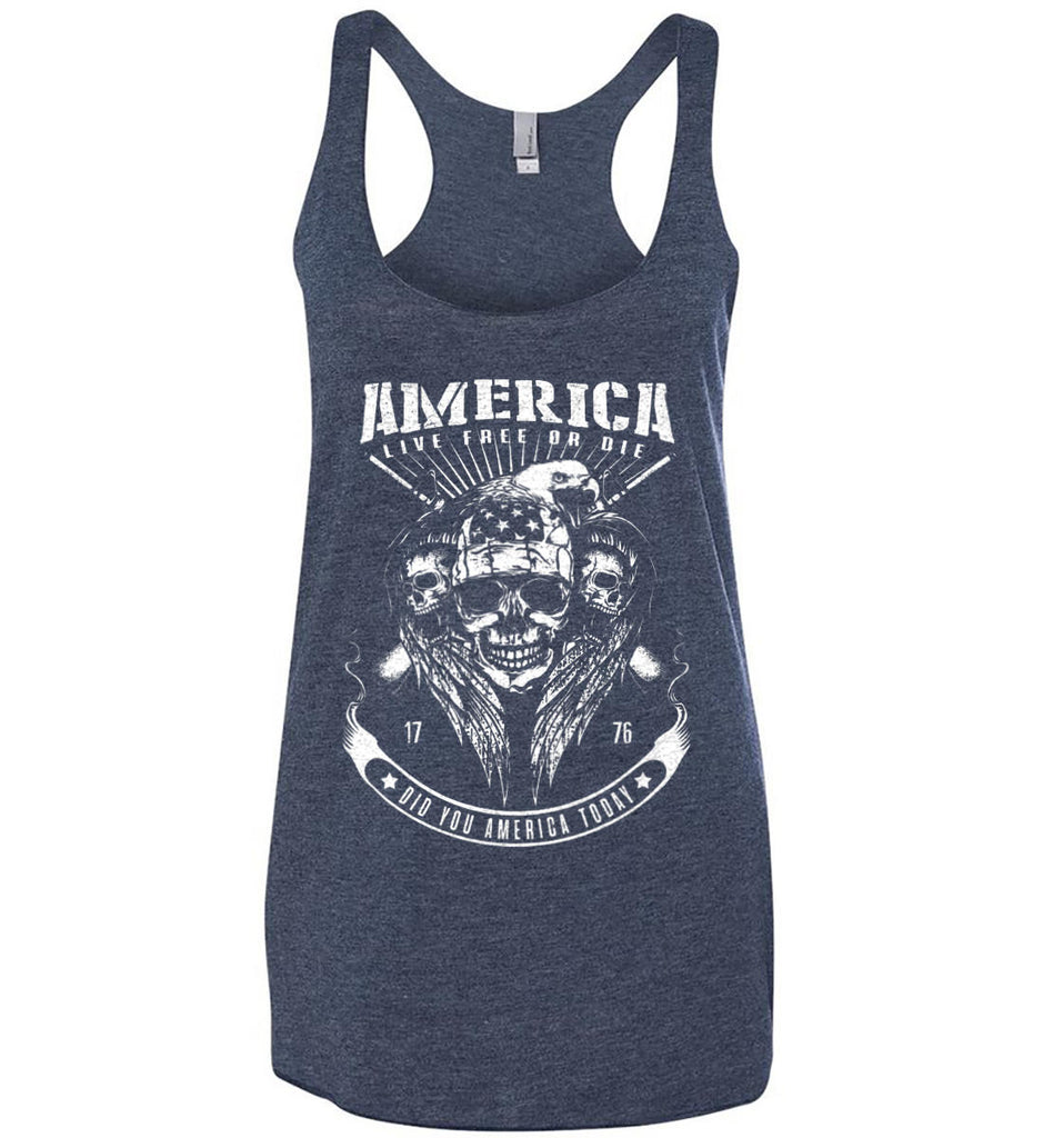 Did you America Today. 1776. Live Free or Die. Skull. White Print. Women's: Next Level Ladies Ideal Racerback Tank.-1