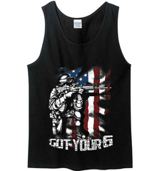 Got Your Six. Soldier Flag. Gildan 100% Cotton Tank Top.