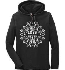 God's Love Never Fails. Anvil Long Sleeve T-Shirt Hoodie.