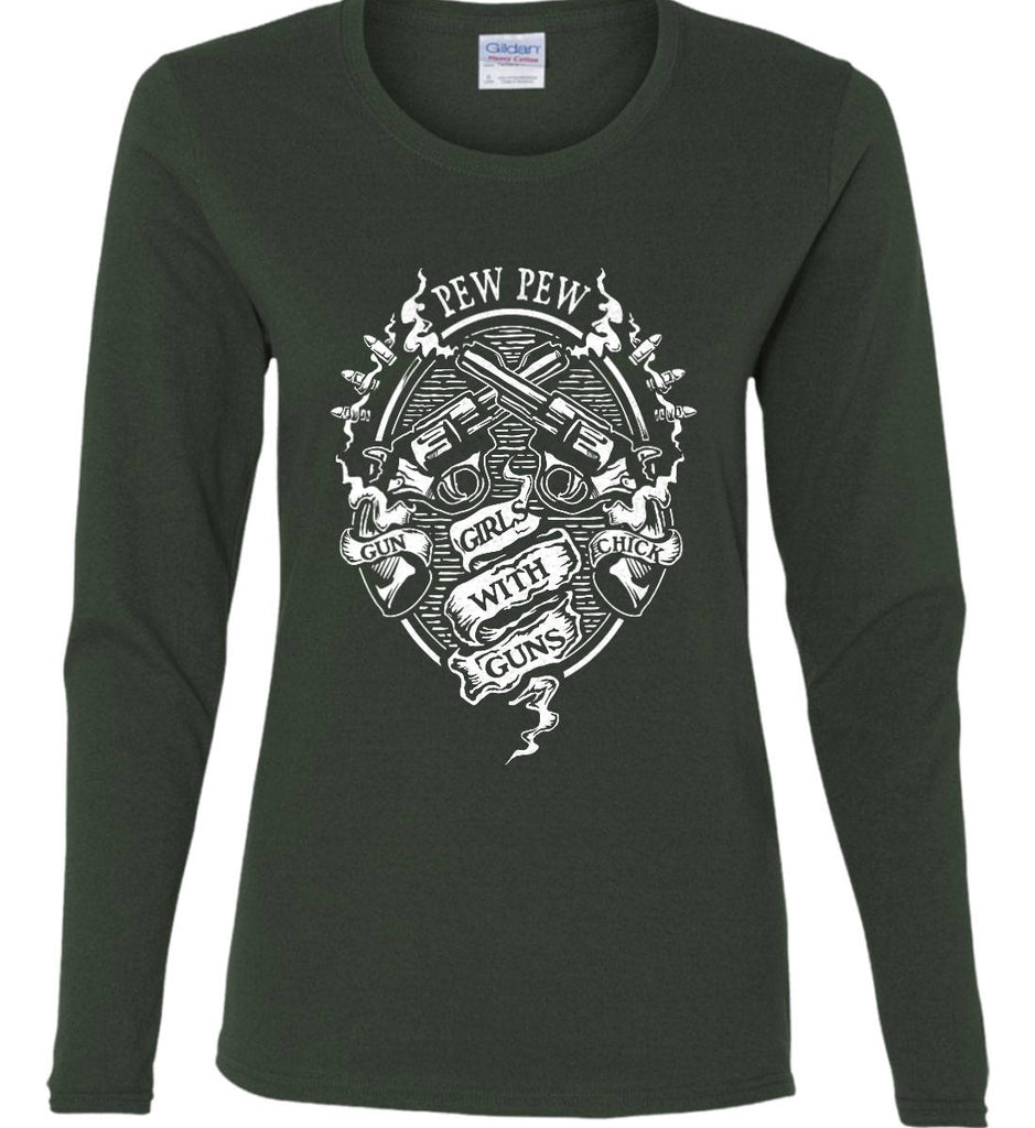 Pew Pew. Girls with Guns. Gun Chick. Women's: Gildan Ladies Cotton Long Sleeve Shirt.-5