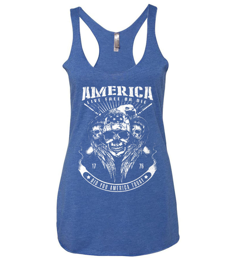 Did you America Today. 1776. Live Free or Die. Skull. White Print. Women's: Next Level Ladies Ideal Racerback Tank.-5