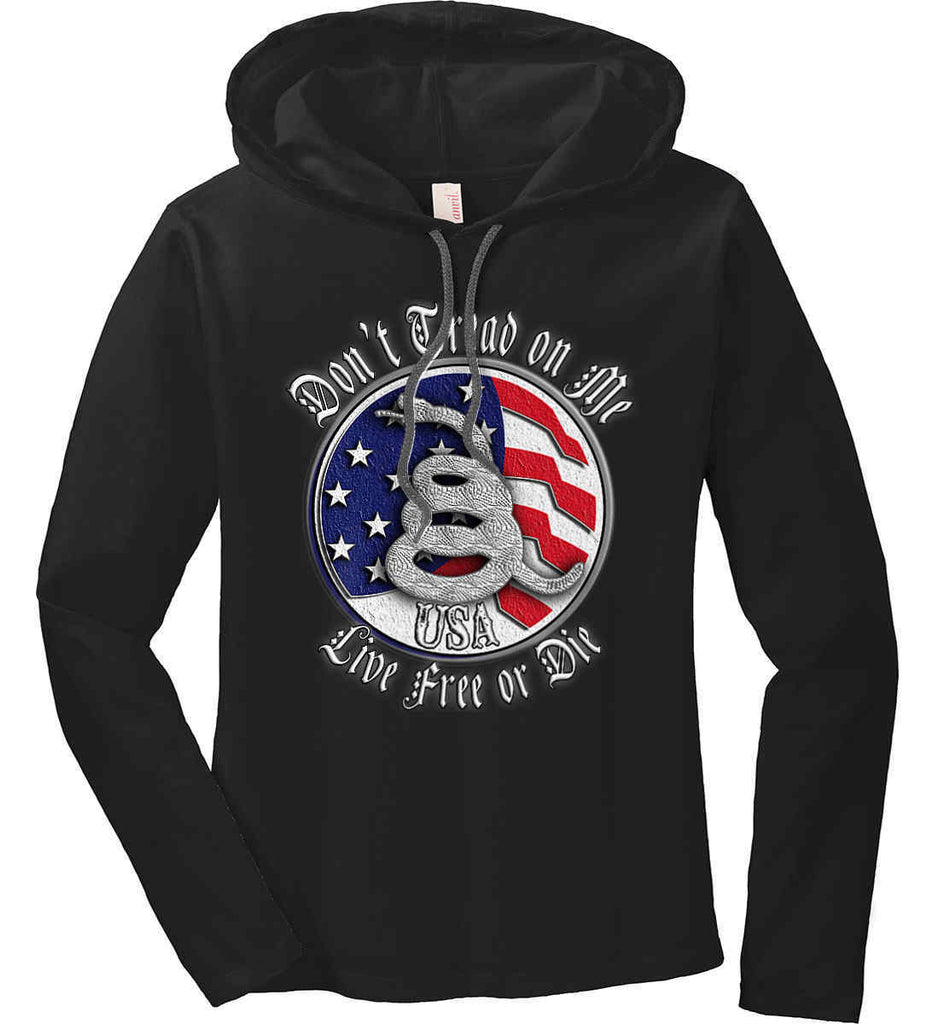 Don't Tread on Me: Red, White and Blue. Live Free or Die. Women's: Anvil Ladies' Long Sleeve T-Shirt Hoodie.-1