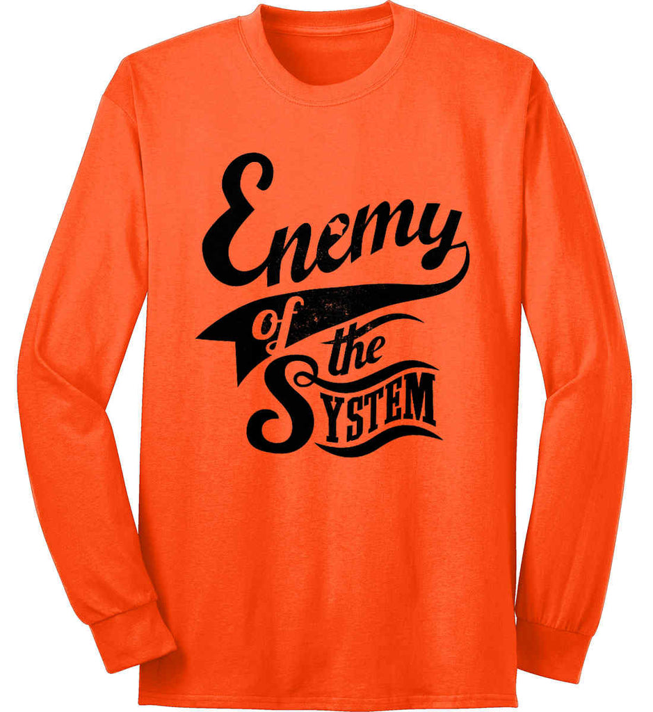Enemy of The System. Port & Co. Long Sleeve Shirt. Made in the USA..-5