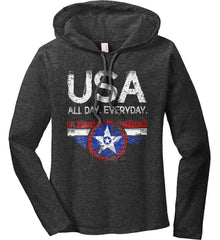USA All Day Everyday. Women's: Anvil Ladies' Long Sleeve T-Shirt Hoodie.