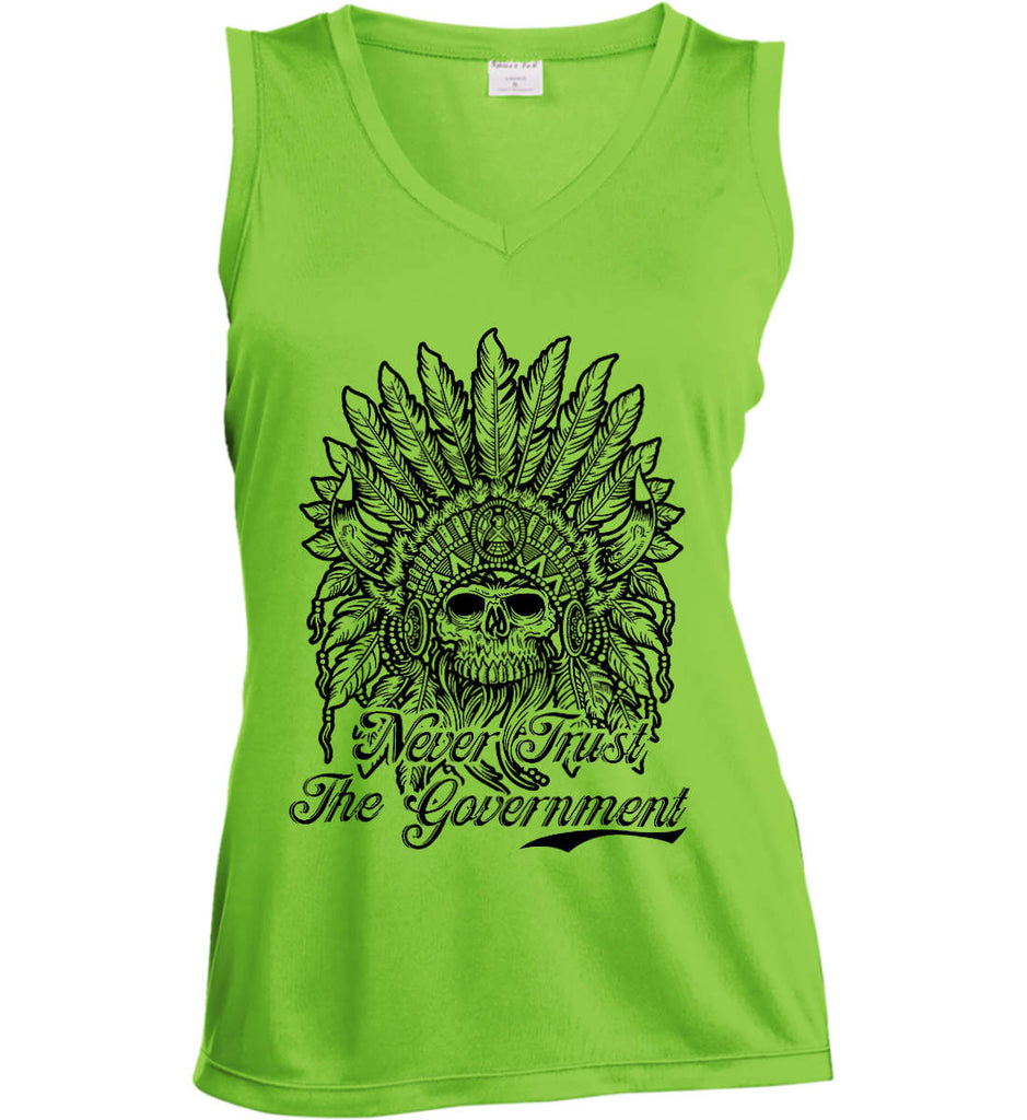 Skeleton Indian. Never Trust the Government. Women's: Sport-Tek Ladies' Sleeveless Moisture Absorbing V-Neck.-2