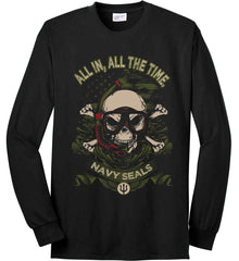 All In, All The Time. Navy Seals. Port & Co. Long Sleeve Shirt. Made in the USA..