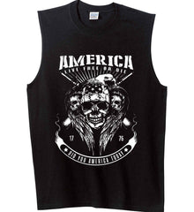Did you America Today. 1776. Live Free or Die. Skull. White Print. Gildan Men's Ultra Cotton Sleeveless T-Shirt.
