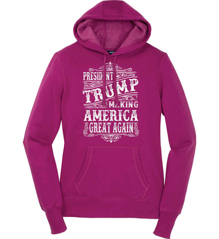 President Trump. Making America Great Again. Women's: Sport-Tek Ladies Pullover Hooded Sweatshirt.