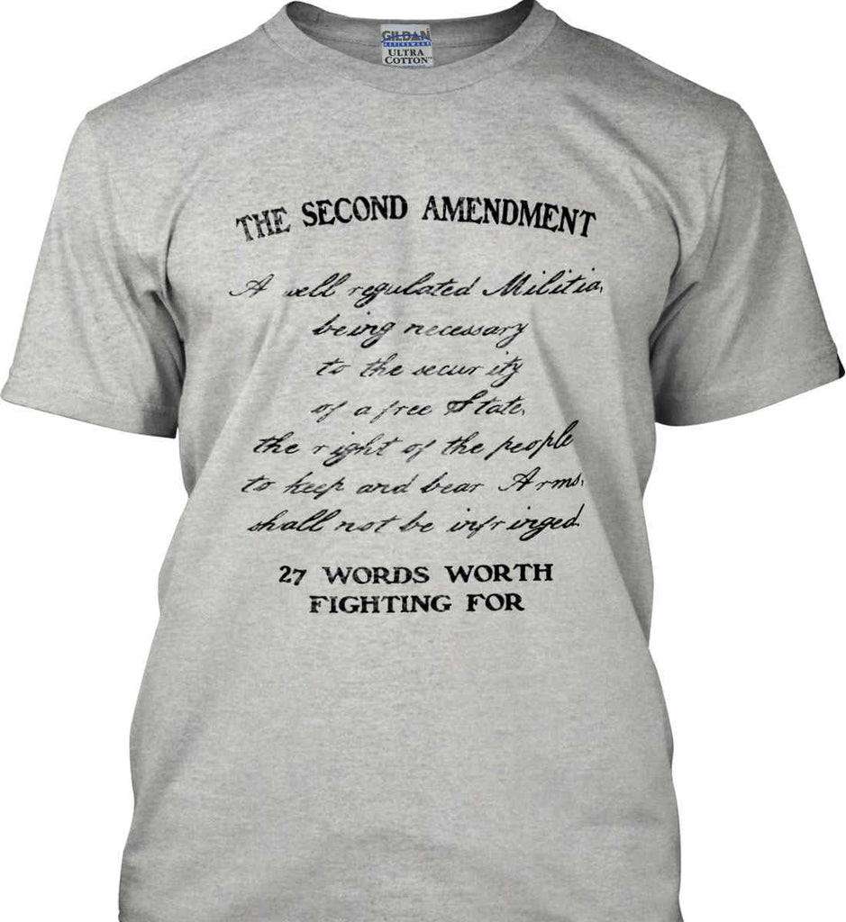 The Second Amendment. 27 Words Worth Fighting For. Second Amendment. Black Print. Gildan Ultra Cotton T-Shirt.-4