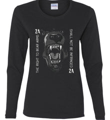 The Right to Bear Arms. Shall Not Be Infringed. Women's: Gildan Ladies Cotton Long Sleeve Shirt.