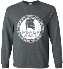 Molon Labe. Spartan Helmet. White Print. Gildan Ultra Cotton Long Sleeve Shirt.
