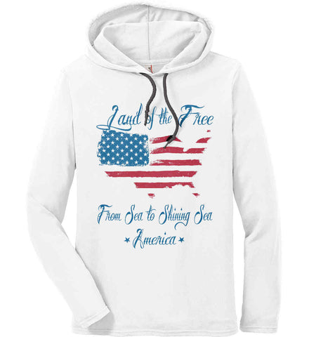 Land of the Free. From sea to shining sea. Anvil Long Sleeve T-Shirt Hoodie.