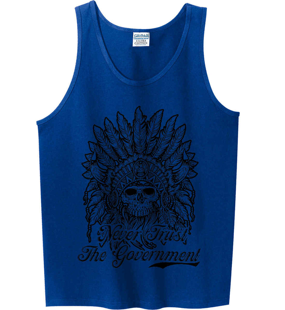 Skeleton Indian. Never Trust the Government. Gildan 100% Cotton Tank Top.-5