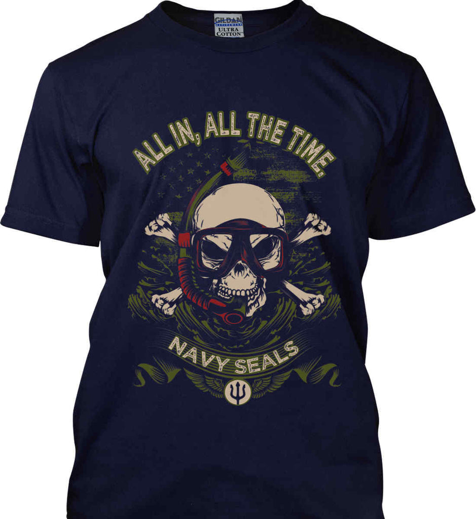 All In, All The Time. Navy Seals. Gildan Ultra Cotton T-Shirt.-2