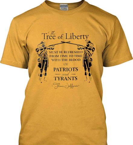 The Tree of Liberty must be refreshed from time to time with the blood of Patriots and Tyrants. Black Print Gildan Ultra Cotton T-Shirt.