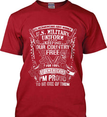 7% of Americans Have Worn a Military Uniform. I am proud to be one of them. White Print. Gildan Ultra Cotton T-Shirt.