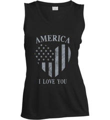 America I Love You Women's: Sport-Tek Ladies' Sleeveless Moisture Absorbing V-Neck.