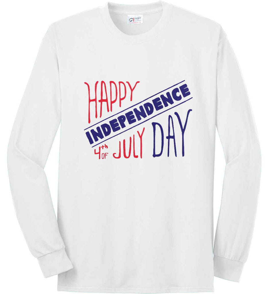 Happy Independence Day. 4th of July. Port & Co. Long Sleeve Shirt. Made in the USA..-1