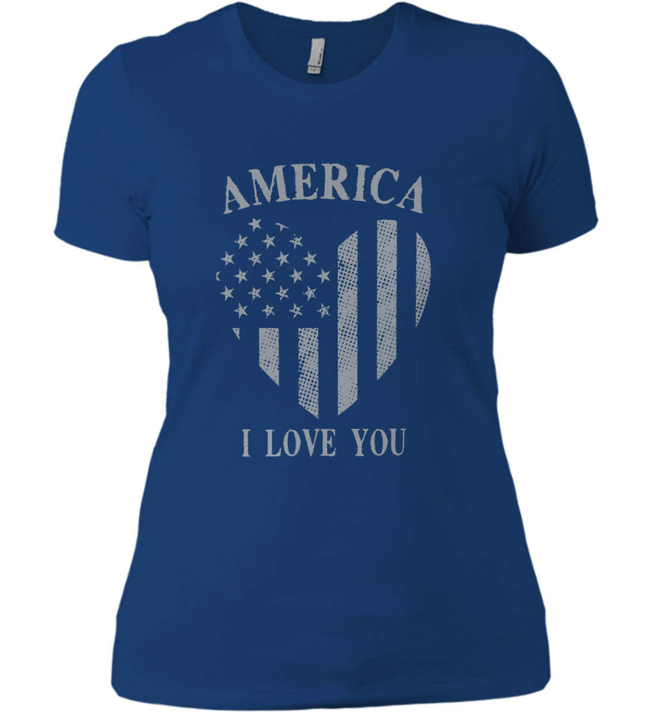 America I Love You Women's: Next Level Ladies' Boyfriend (Girly) T-Shirt.-8