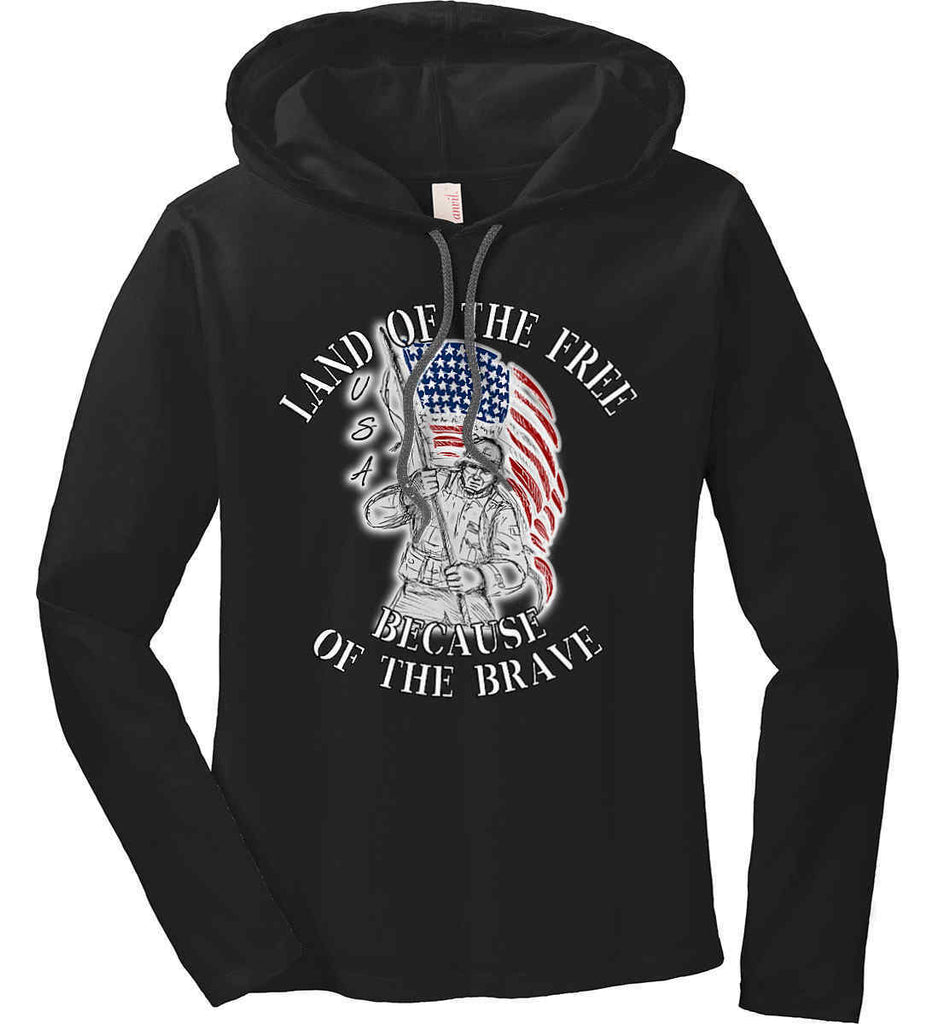 Land of the Free Because of The Brave. Women's: Anvil Ladies' Long Sleeve T-Shirt Hoodie.-1