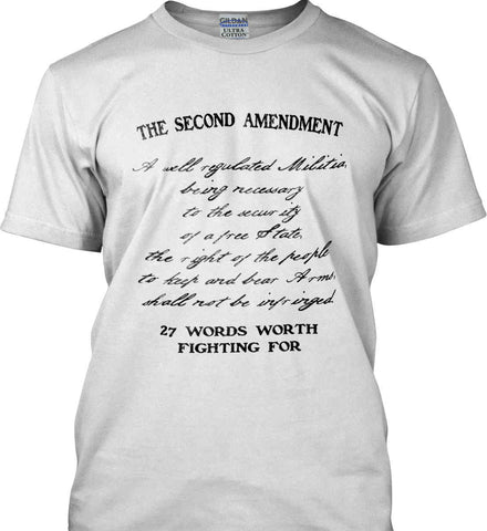 The Second Amendment. 27 Words Worth Fighting For. Second Amendment. Black Print. Gildan Ultra Cotton T-Shirt.