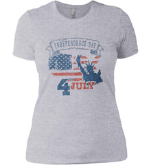 4th of July. Faded Grunge. Statue of Liberty. Women's: Next Level Ladies' Boyfriend (Girly) T-Shirt.