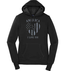 America I Love You Women's: Sport-Tek Ladies Pullover Hooded Sweatshirt.