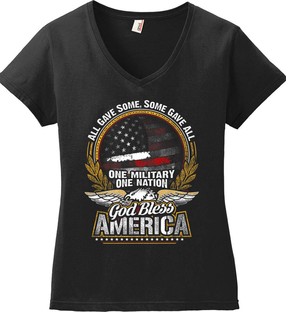 All Gave Some, Some Gave All. God Bless America. Women's: Anvil Ladies' V-Neck T-Shirt.-1