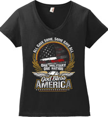 All Gave Some, Some Gave All. God Bless America. Women's: Anvil Ladies' V-Neck T-Shirt.